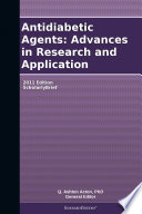 Antidiabetic Agents  Advances in Research and Application  2011 Edition