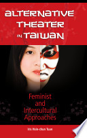 Alternative Theater in Taiwan: Feminist and Intercultural Approaches Pdf/ePub eBook