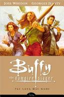 Buffy the Vampire Slayer Season 8 Volume 1: The Long Way Home