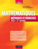 Mathématiques - Méthodes et Exercices ECE - 1re année