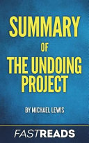 Summary of the Undoing Project by Michael Lewis