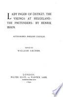 Prose Dramas  Lady Inger of Ostrat  The Vikings at Helgeland  The pretenders