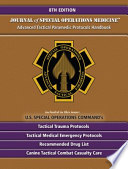 Advanced Tactical Paramedic Protocols Handbook (ATP-P) 8th Edition