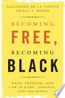 Becoming Free  Becoming Black