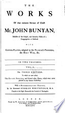 The Works of that Eminent Servant of Christ  Mr  John Bunyan  Grace abounding to the chief of sinners  A confession of my faith  and a reason of my practice  Differences in judgment about water baptism  no bar to communion  Peaceable principles and true  The doctrine of the law and grace unfolded  The pilgrim s progress  The Jerusalem sinner saved  The heavenly footman  Solomon s temple spiritualized  The acceptable sacrifice  Sighs from hell  Come and welcome to Jesus Christ  A discourse upon the Pharisee and the publican  Of justification by an imputed righteousness  Paul s departure and crown  Of the Trinity and a Christian  Of the law and a Christian  Israel s hope encouraged  The life and death of Mr  Badman  The barren fig tree  An exhortation to peace and unity  One thing is needful Book