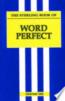 The Sterling Book Of Word Perfect Book