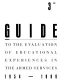 Guide to the Evaluation of Educational Experiences in the Armed Services  1954 1989