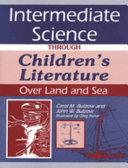 Intermediate Science Through Children's Literature