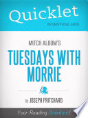Quicklet on Mitch Albom s Tuesdays with Morrie Book PDF