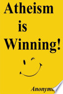 Atheism is Winning! Pdf/ePub eBook