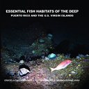 Essential Fish Habitats of the Deep