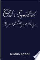God S Signature Beyond Intelligent Design Book PDF