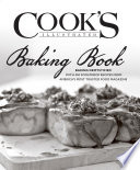 """Cook's Illustrated Baking Book: Baking Demystified with 450 Foolproof Recipes from America's Most Trusted Food Magazine"" by Cook's Illustrated"