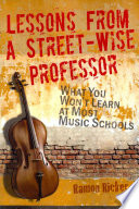 Lessons From A Street Wise Professor Book PDF