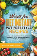 Weight Loss Diet Instant Pot Freestyle Recipes Book PDF