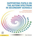 Supporting pupils on the Autism Spectrum in Secondary Schools Pdf/ePub eBook