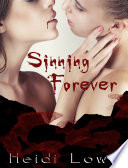 Sinning Forever Beautiful Sin Saga Book 3 Lesbian Romance