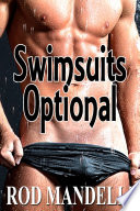 Gay Sex Confessions 2 Swimsuits Optional