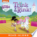 Trink on the Rink! (Nella the Princess Knight)
