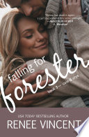 Falling for Forester (Cole & Crys)