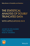 The Statistical Analysis of Doubly Truncated Data