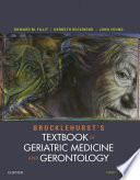 Brocklehurst s Textbook of Geriatric Medicine and Gerontology E Book