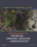 Brocklehurst's Textbook of Geriatric Medicine and Gerontology