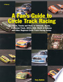 A Fan's Guide to Circle Track Racing