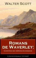 Romans de Waverley: Contes de héros écossais (L'édition intégrale - 23 titres)