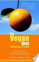 The Vegan Diet as Chronic Disease Prevention