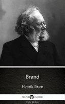 Brand by Henrik Ibsen - Delphi Classics (Illustrated) [Pdf/ePub] eBook