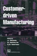 Customer driven Manufacturing