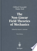 The Non Linear Field Theories of Mechanics Book
