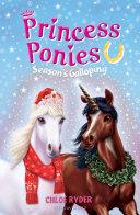 Princess Ponies 11  Season s Galloping