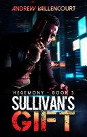 Sullivan s Gift