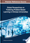 Global Perspectives On Fostering Problem Based Learning In Chinese Universities