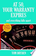 At 50 Your Warranty Expires And Everything Falls Apart