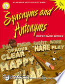 Read Online Synonyms and Antonyms, Grades 4 - 8 For Free