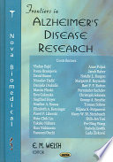 Frontiers in Alzheimer s Disease Research