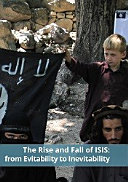 The Rise and Fall of ISIS