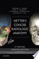 Netter s Concise Radiologic Anatomy Updated Edition E Book