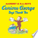 Curious George Says Thank You Book PDF