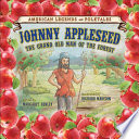 Johnny Appleseed The Grand Old Man Of The Forest