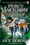 The Battle of the Labyrinth  The Graphic Novel  Percy Jackson Book 4