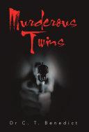 Murderous Twins