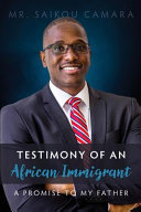 Testimony of an African Immigrant