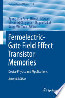 Ferroelectric Gate Field Effect Transistor Memories