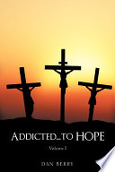 Addicted    to Hope