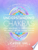 The Zenned Out Guide to Understanding Chakras Book