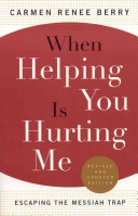 When Helping You Is Hurting Me Book PDF